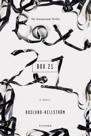 Box 21 - A Novel ebook by Anders Roslund,Borge Hellstrom