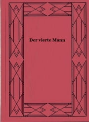 Der vierte Mann ebook by Sven Elvestad
