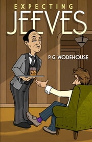 Expecting Jeeves ebook by P. G. Wodehouse