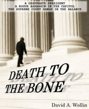 Death To The Bone ebook by David Wollin