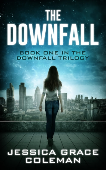 The Downfall E-bok by Jessica Grace Coleman