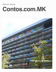 Contos.com.MK ebook by Maurem Kayna
