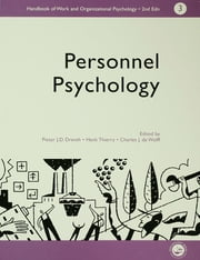 A Handbook of Work and Organizational Psychology - Volume 3: Personnel Psychology ebook by Charles,De,Wolff,P J D Drenth,THIERRY HENK
