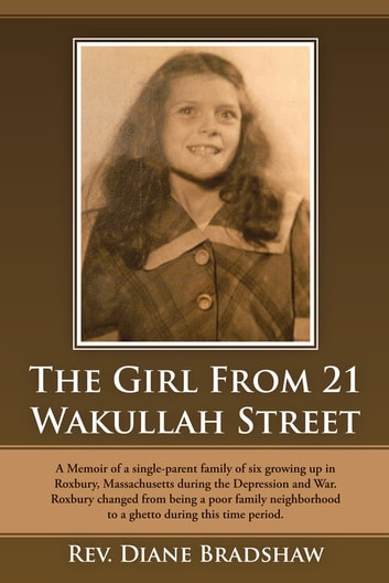 The Girl From 21 Wakullah Street ebook by Rev. Diane Bradshaw