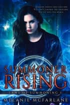 Summoner Rising ebook by Melanie McFarlane