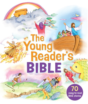 The Young Reader's Bible ebook by Bonnie Bruno,Carol Reinsma