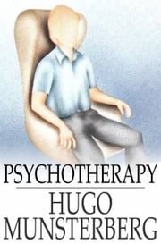 Psychotherapy ebook by Hugo Munsterberg