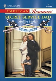 Secret Service Dad ebook by Mollie Molay