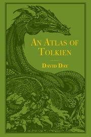 An Atlas of Tolkien ebook by David Day