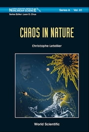 Chaos in Nature ebook by Christophe Letellier