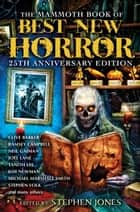 The Mammoth Book of Best New Horror 25 ebook by Stephen Jones