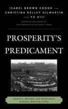 Prosperity's Predicament ebook by Isabel Brown Crook,Christina Kelley Gilmartin,Yu Xiji,Gail Hershatter,Emily Honig