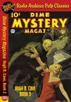 Dime Mystery Magazine - Hugh B. Cave Boo ebook by Hugh B. Cave