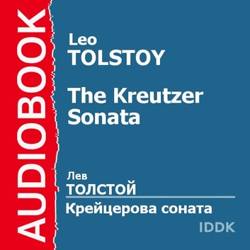 The Kreutzer Sonata audiobook by Leo Tolstoy