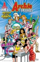 Archie & Friends #131 ebook by Stephen Oswald, Bill Galvan, Al Milgrom,...