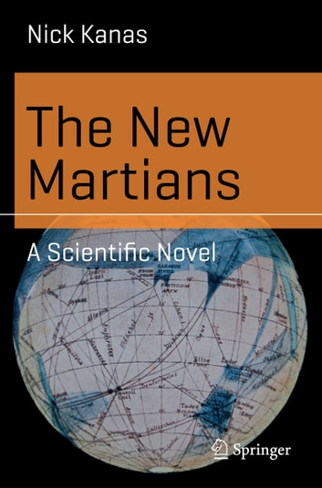 The New Martians - A Scientific Novel ebook by Nick Kanas