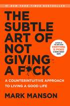 The Subtle Art of Not Giving a F*ck - A Counterintuitive Approach to Living a Good Life 電子書 by Mark Manson