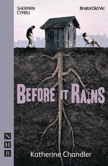 Before It Rains (NHB Modern Plays) ebook by Katherine Chandler