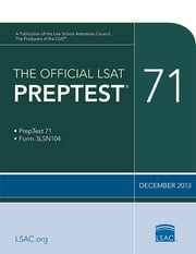 The Official LSAT PrepTest 71 - (Dec 2013) ebook by Law School Admission Council