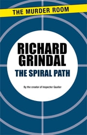 The Spiral Path ebook by Richard Grindal