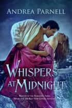 Whispers at Midnight ebook by Andrea Parnell