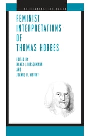 Feminist Interpretations of Thomas Hobbes ebook by Nancy J. Hirschmann,Joanne H. Wright