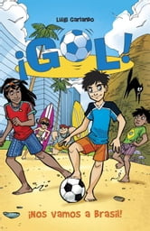 ¡Nos vamos a Brasil! - Gol 2 ebook by Luigi Garlando