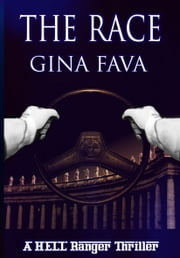 The Race - A HELL Ranger Thriller ebook by Gina Fava