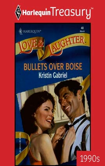 Bullets over Boise ebook by Kristin Gabriel