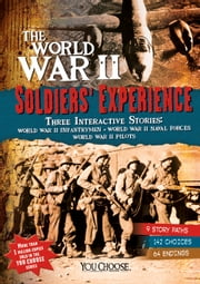The World War II Soldiers' Experience ebook by Capstone Press