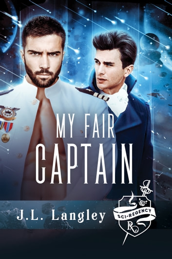 My Fair Captain ebook by J.L. Langley