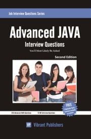 Advanced JAVA Interview Questions You'll Most Likely Be Asked ebook by Vibrant Publishers