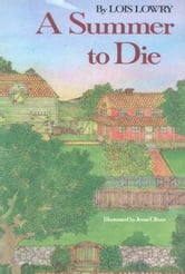 A Summer to Die ebook by Lois Lowry