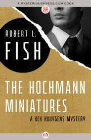 The Hochmann Miniatures ebook by Robert L Fish