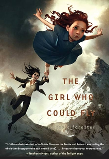The Girl Who Could Fly ebook by Victoria Forester