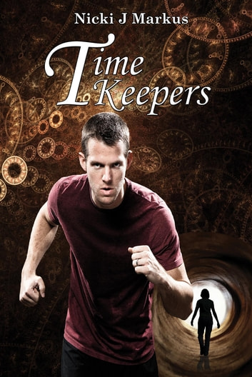 Time Keepers ebook by Nicki J Markus