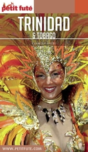 Trinidad et Tobago 2016/2017 Petit Futé ebook by Dominique Auzias,Jean-Paul Labourdette