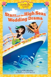 Starr and the High Seas Wedding Drama ebook by Lynelle Woolley,Karen Wolcott