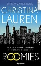 Roomies eBook by Christina Lauren, Margaux Guyon