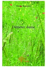 Déméter, danse ebook by Marie Beaupuy