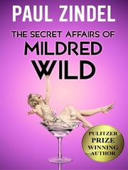 The Secret Affairs of Mildred Wild ebook by Paul Zindel