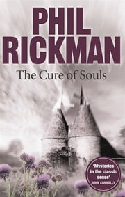 The Cure of Souls ebook by Phil Rickman