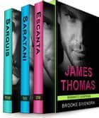 The James Thomas Romantic Suspense Box Set (Three Complete Romantic Suspense Novels) ebook by Brooke Sivendra