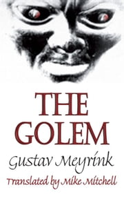 The Golem ebook by Gustav Meyrink,Mike Mitchell