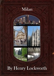Milan ebook by Henry Lockworth,Lucy Mcgreggor,John Hawk