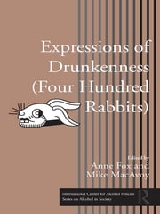 Expressions of Drunkenness (Four Hundred Rabbits) ebook by Anne Fox,Mike MacAvoy