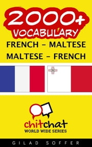 2000+ Vocabulary French - Maltese ebook by Gilad Soffer