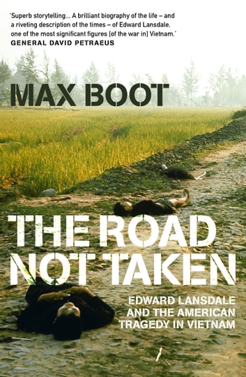 The Road Not Taken ebook by Max Boot