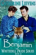 Benjamin ebook by Catherine Lievens