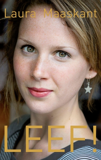 LEEF! ebook by Laura Maaskant